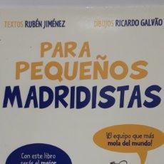 Libros: PARA PEQUEÑOS MADRILISTAS. Lote 205188017