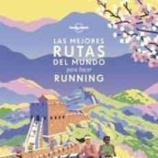 Libros: LAS MEJORES RUTAS DEL MUNDO PARA HACER RUNNING. Lote 205657698