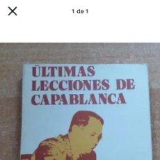 Libros: ÚLTIMAS LECCIONES DE CAPABLANCA. Lote 207193100