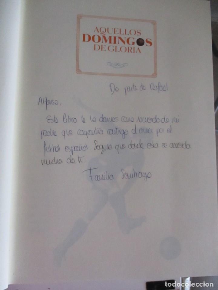 Libros: AQUÉLLOS DOMINGOS DE GLORIA 1939 - 1976 LOS AÑOS HERÓICOS DEL FÚTBOL ESPAÑOL - Foto 3 - 208832915