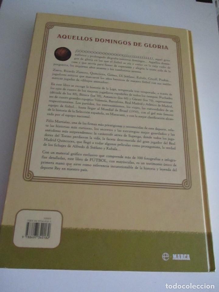 Libros: AQUÉLLOS DOMINGOS DE GLORIA 1939 - 1976 LOS AÑOS HERÓICOS DEL FÚTBOL ESPAÑOL - Foto 11 - 208832915