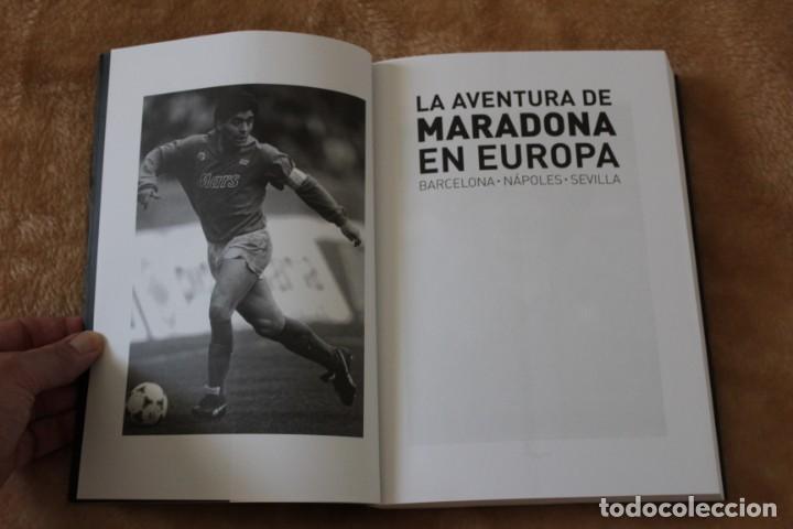 Libros: LIBRO LA AVENTURA DE MARADONA EN EUROPA. BARCELONA, NÁPOLES, SEVILLA. (2011) FÚTBOL. - Foto 3 - 209136940