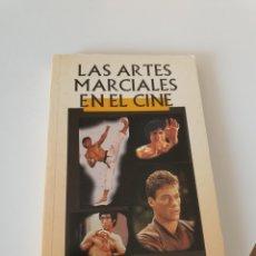 Libros: LIBRO LAS ARTES MARCIALES EN EL CINE. Lote 210424552