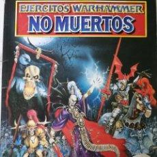 Libros: EJERCITOS WARHAMMER: NO MUERTOS.. Lote 211723670