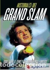 HISTORIAS DEL GRAND SLAM: TODO SOBRE EL TENIS Y SUS TORNEOS MÁS FAMOSOS (Libros Nuevos - Ocio - Deportes y Juegos)