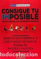 CONSIGUE TU IMPOSIBLE (Libros Nuevos - Ocio - Deportes y Juegos)