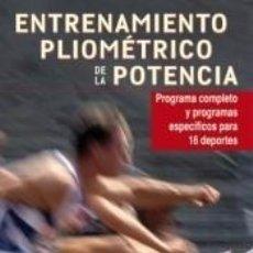 Libros: ENTRENAMIENTO PLIONÉTRICO DE LA POTENCIA. Lote 219372967