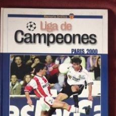 Livres: VALENCIA CF MEMORIA GRÁFICA LIGA DE CAMPEONES PARIS 2000 LEVANTE EMV. Lote 220662466