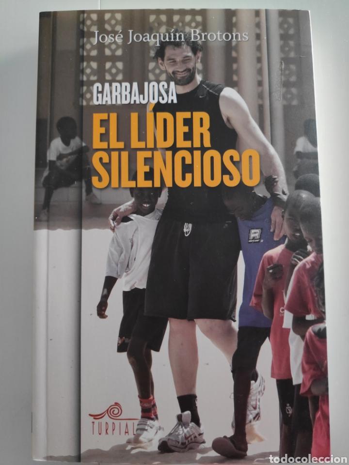 LIBRO EL LÍDER SILENCIOSO DE JORGE GARBAJOSA (Libros Nuevos - Ocio - Deportes y Juegos)