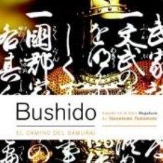 Libros: BUSHIDO. EL CAMINO DEL SAMURAI (BICOLOR).. Lote 221753306