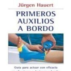 Libros: PRIMEROS AUXILIOS A BORDO. Lote 221783540