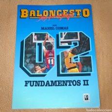 Libros: BALONCESTO MÁS QUE UN JUEGO, FUNDAMENTOS II. Lote 221971587