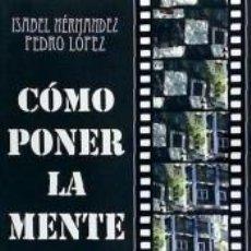 Libros: COMO PONER LA MENTE EN BLANCO. Lote 222019595