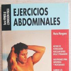 Libros: EJERCICIOS ABDOMINALES - MARIO MANGANO. Lote 222431326