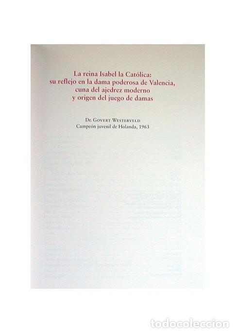 Libros: WESTERVELD, Govert. La Reina Isabel la Católica: su reflejo en la Dama Poderosa de Valencia... 2004 - Foto 2 - 225279363