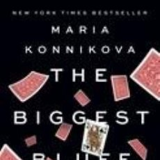Libros: THE BIGGEST BLUFF: HOW I LEARNED TO PAY ATTENTION, MASTER MYSELF, AND WIN. Lote 226787209