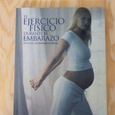 Libros: EL EJERCICIO FISICO DURANTE EL EMBARAZO, RUBEN BARAKAT CARBALLO, (PEARSON ALHAMBRA). Lote 226728205