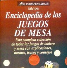 Libros: ENCICLOPEDIA DE LOS JUEGOS DE MESA. NIKÉ ARTS. VÍCTOR. 1ªEDICIÓN. 2000.. Lote 226972360