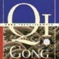 Libros: QI GONG PARA PRINCIPIANTES. Lote 227960855