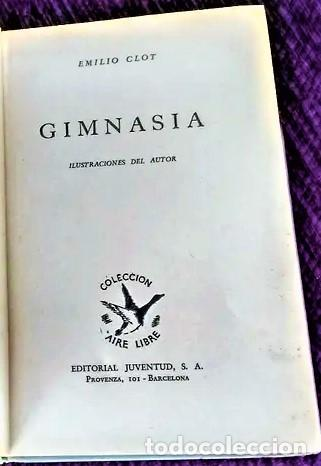 """""""GIMNASIA"""" POR EMILIO CLOT. ESTÁ PARA RECOGER EN MURCIA (Libros Nuevos - Ocio - Deportes y Juegos)"""