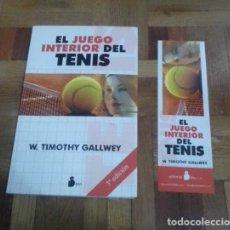 Libri: EL JUEGO INTERIOR DEL TENIS W. TIMOTHY GALLWEY EDITORIAL SIRIO 2020. Lote 229348075