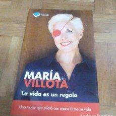 Libros: LA VIDA ES UN REGALO MARIA DE VELLOTA PLATAFORMA EDITORIAL 2013. Lote 229843535
