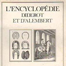 Libros: L'ENCYCLOPEDIE DIDEROT ET D'ALEMBERT - EQUITATION (MARECHAL FERRAND. Lote 231410970