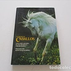 Libros: UN MUNDO DE CABALLOS (BARCELONA 1982) TAPA DURA – 1 ENERO 1982 DE ANNE CHARLISH. Lote 231674415