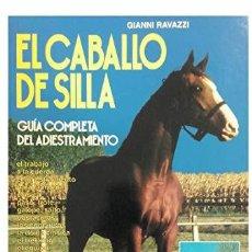 Libros: IMAGEN DE ARCHIVO EL CABALLO DE SILLA (SPANISH EDITION) RAVAZZI, GIANNI. Lote 231832915