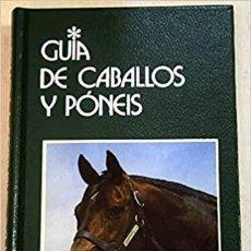 Libros: GUIA DE CABALLOS Y PONEIS BONGIANNI, MAURIZIO PUBLICADO POR GRIJALBO (1989). Lote 231923110