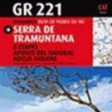 Libros: GR 221 MALLORCA RUTA DE PEDRA EN SEC. SERRA DE TRAMUNTANA. Lote 233687950