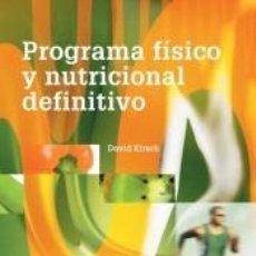 Libros: PROGRAMA FÍSICO Y NUTRICIONAL DEFINITIVO (EL NEW YORK BODY PLAN). Lote 234666180
