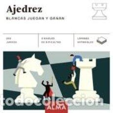 Libros: AJEDREZ. BLANCAS JUEGAN Y GANAN. Lote 234683825