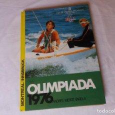 Libros: OLIMPIADA MONTREAL 1976. Lote 234821075