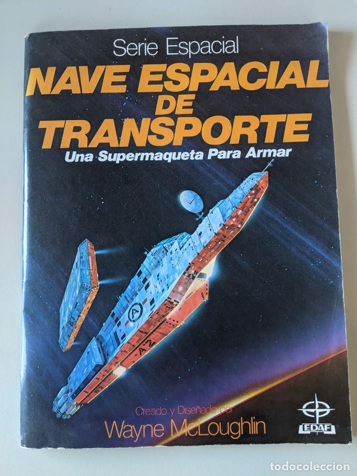 LIBRO CON NAVE ESPACIAL DE TRANSPORTE PARA MONTAR - UNA SUPERMAQUETA PARA ARMAR - IMPECABLE (Libros Nuevos - Ocio - Deportes y Juegos)