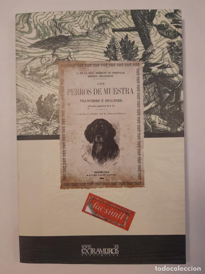 Libros: 3 libros facsímiles relativos a la CAZA. Perros de muestra Cacería Pesca Escopetas Cazadores - Foto 2 - 237390160