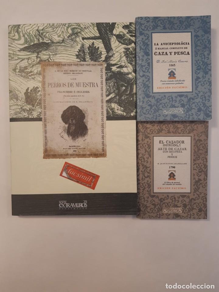 3 LIBROS FACSÍMILES RELATIVOS A LA CAZA. PERROS DE MUESTRA CACERÍA PESCA ESCOPETAS CAZADORES (Libros Nuevos - Ocio - Deportes y Juegos)
