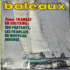 Libros: BATEAUX.REVISTA.JUNIO 1984. Lote 242896515