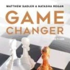 Libros: GAME CHANGER: ALPHAZEROS GROUNDBREAKING CHESS STRATEGIES AND THE PROMISE OF AI. Lote 243786295