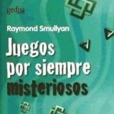 Libros: JUEGOS POR SIEMPRE MISTERIOSOS. Lote 243828395