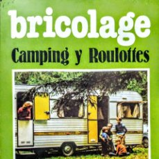 Libros: BRICOLAGE.CAMPING Y ROULOTES. Lote 244408430