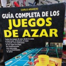 Libros: GUÍA COMPLETA DE LOS JUEGOS DE AZAR-CARLOS ARANCIO-EDITA DE VECCHI 1991. Lote 245188335