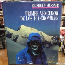 Libros: PRIMER VENCEDOR DE LOS 14 OCHOMILES-REINHOLD MESSNER-EDITA DESNIVEL. Lote 245360720