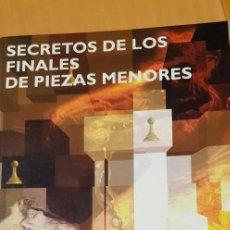 Libros: SECRETOS DE LOS FINALES DE PIEZAS MENORRS. Lote 245448430