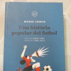 Livres: M. CORREIA, UNA HISTORIA POPULAR DEL FUTBOL, TIGRE DE PAPER, EXEMPLAR NOU EN CATALA. Lote 251868975