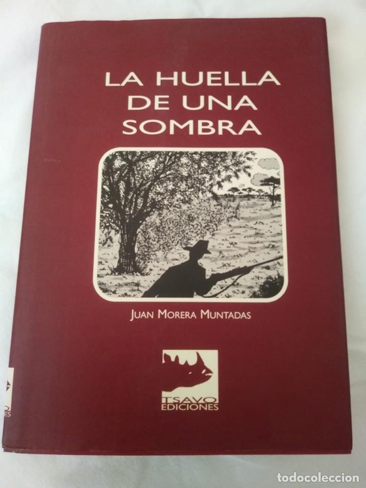 LA HUELLA DE UNA SOMBRA DE JUAN MORERA MUNTADAS (Libros Nuevos - Ocio - Deportes y Juegos)