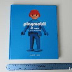 Libros: PLAYMOBIL 40 AÑOS DE RAZONES PARA AMARLOS. Lote 255324135
