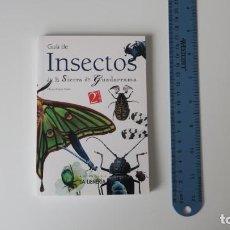 Libros: GUIA DE INSECTOS DE LA SIERRA DE GUADARRAMA. Lote 255333060
