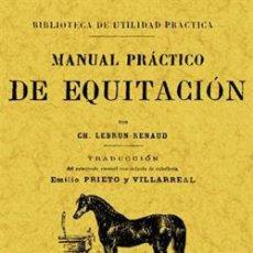 Libros: MANUAL PRACTICO DE EQUITACION. Lote 258835080