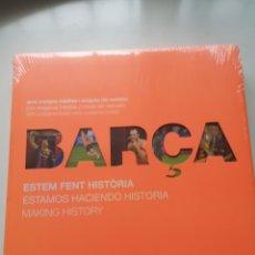 Libros: LIBRO DEL BARÇA ESTAMOS HACIENDO HISTORIA. Lote 260402050